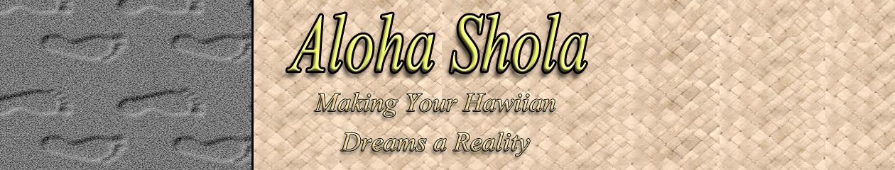 Aloha Shola